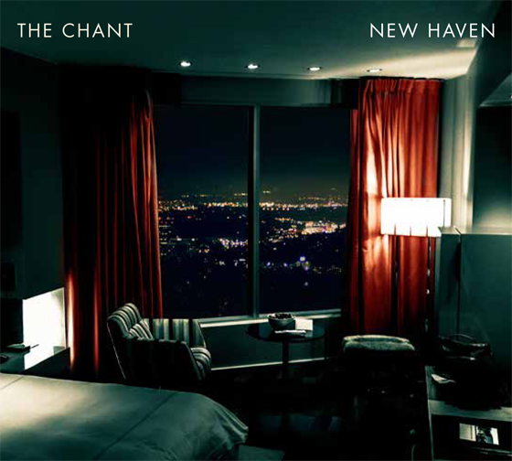 The Chant - New Haven cover
